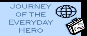 Journey of the Everyday Hero