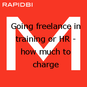 Going freelance in training or HR - how much to charge