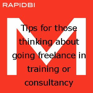 Tips for those thinking about going freelance in training or consultancy