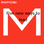 Five new ways to lead