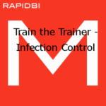Train the Trainer – Infection Control