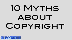 10 Myths about Copyright