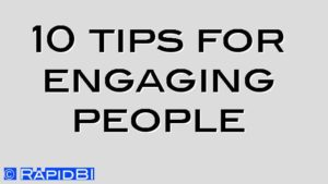 10 tips for engaging people