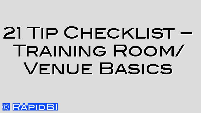 21 Tip Checklist - Basic requirements of a Training Room
