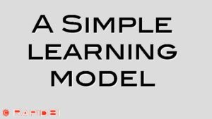 A Simple learning model
