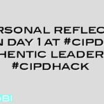 A personal reflection on day 1 at #cipd13 #authentic leadership  #cipdhack