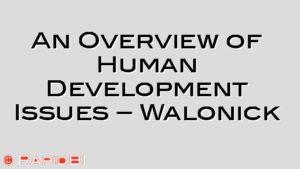 An Overview of Human Development Issues – Walonick