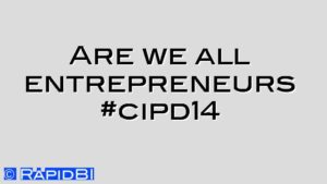 Are we all entrepreneurs #cipd14