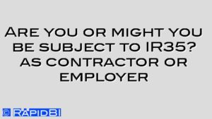 Are you or might you be subject to IR35? as contractor or employer