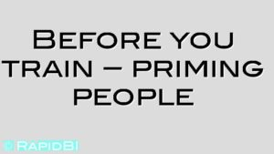 Before you train – priming people