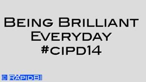 Being Brilliant Everyday #cipd14