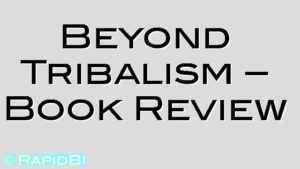 Beyond Tribalism – Book Review