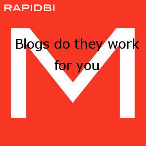 Blogs do they work for you