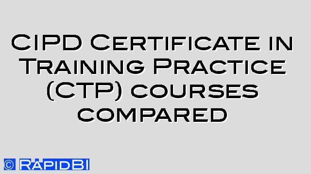 CIPD Certificate in Training Practice (CTP) course - looking for a ...