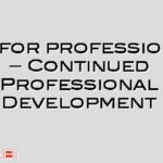 CPD for professionals – Continued Professional Development