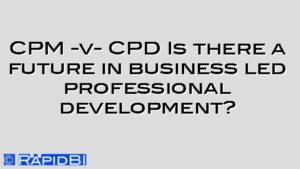 CPM -v- CPD Is there a future in business led professional development?