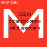 CSI in organizations a valid approach