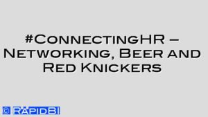 #ConnectingHR – Networking, Beer and Red Knickers