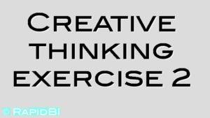 Creative thinking exercise 2