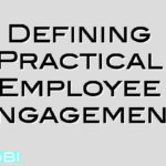 Defining Practical Employee Engagement