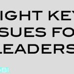 Eight key issues for leaders