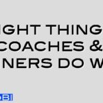 Eight things coaches & trainers do well