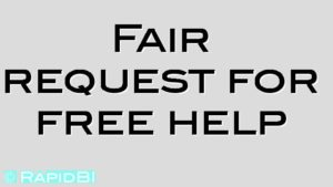 Fair request for free help