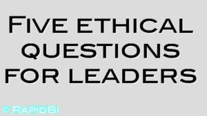 Five ethical questions for leaders