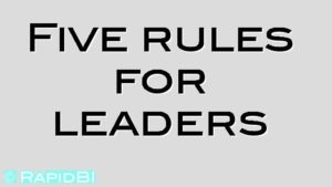 Five rules for leaders
