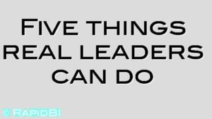 Five things real leaders can do