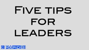 Five tips for leaders