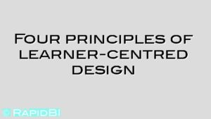 Four principles of learner-centred design
