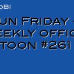 Fun Friday – weekly office cartoon #261 #ff
