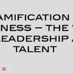 Gamification in business – the war on leadership and talent