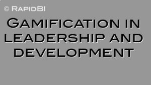 Gamification in leadership and development