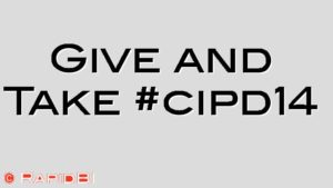 Give and Take #cipd14