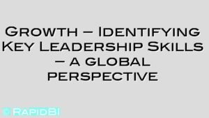Growth – Identifying Key Leadership Skills – a global perspective