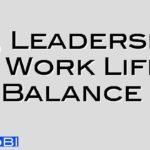 HR, Leadership & Work Life Balance