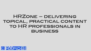 HRZone – delivering topical, practical content to HR professionals in business