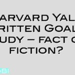 Harvard Yale Written Goals Study – fact or fiction?