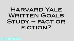 Harvard Yale Written Goals Study – fact or fiction?