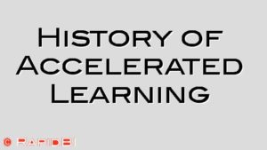 History of Accelerated Learning