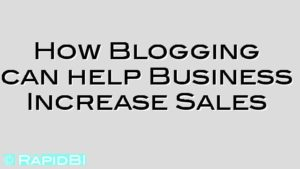 How Blogging can help Business Increase Sales
