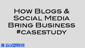 How Blogs & Social Media Bring Business #casestudy
