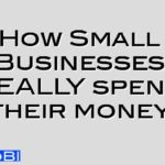 How Small Businesses REALLY spend their money