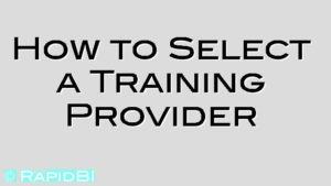 How to Select a Training Provider