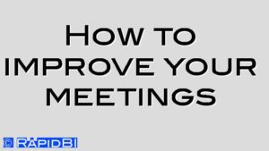 How to improve your meetings