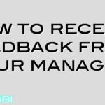 How to receive feedback from your manager