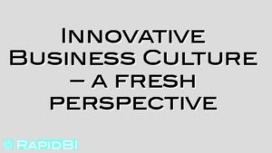 Innovative Business Culture – a fresh perspective