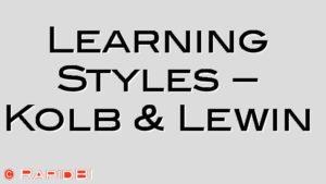 Learning Styles – Kolb & Lewin